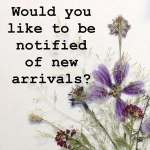 Would you like to be notified of new arrivals?
